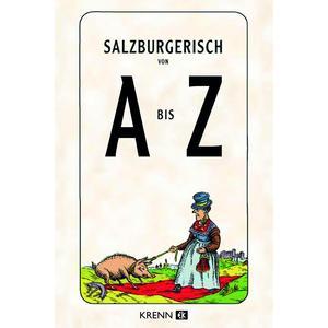 Salzburgerisch von A bis Z