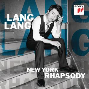 LANG LANG - NEW YORK RHAPSODY - 1 CD