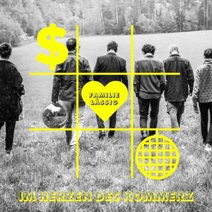Familie Lässig - Im Herzen des Kommerz - 1 CD