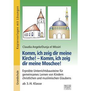 Komm, ich zeig dir meine Kirche! – Komm, ich zeig dir meine Moschee!