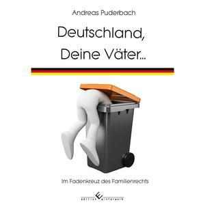 Deutschland, Deine Väter...