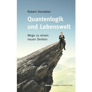 Quantenlogik und Lebenswelt