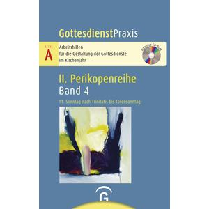 Gottesdienstpraxis Serie A, Perikopenreihe II / 11. Sonntag nach Trinitatis bis Totensonntag