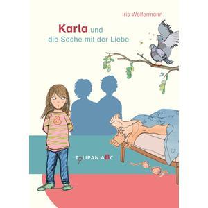 Karla und die Sache mit der Liebe