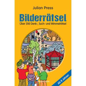 Bilderrätsel. Über 150 Rätsel für Kinder ab 8 Jahren. Labyrinthe, Suchbilder, Wimmelbilder, Finde-den-Fehler-Rätsel u.v.m.