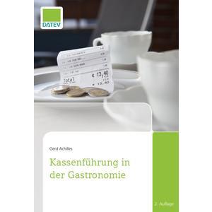 Kassenführung in der Gastronomie, 2.Auflage