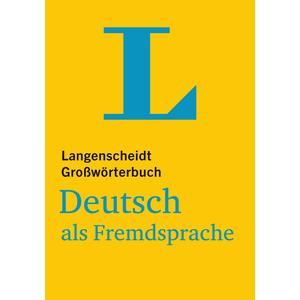 Langenscheidt Großwörterbuch Deutsch als Fremdsprache - für Studium und Beruf