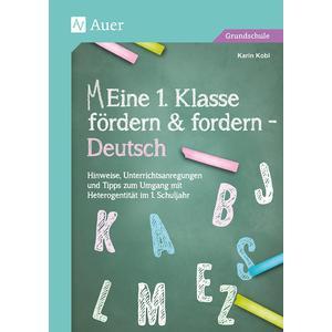 Eine 1. Klasse fördern und fordern - Deutsch