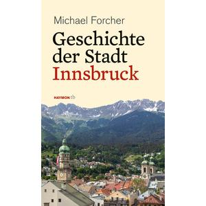 Geschichte der Stadt Innsbruck