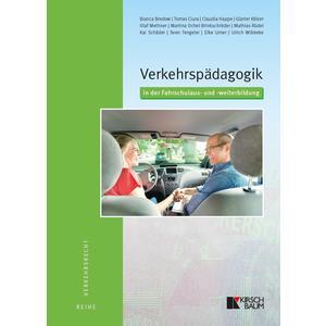 Verkehrspädagogik in der Fahrschulaus- und -weiterbildung