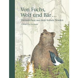 Von Fuchs, Wolf und Bär ...
