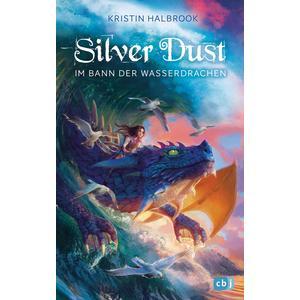 Silver Dust - Im Bann der Wasserdrachen