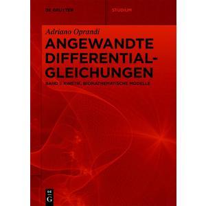 Adriano Oprandi: Angewandte Differentialgleichungen / Kinetik, Biomathematische Modelle