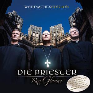 Priester,Die - REX GLORIAE (WEIHNACHTSEDITION) - 1 CD