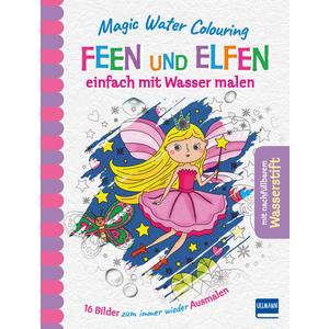 Magic Water Colouring - Feen und Elfen