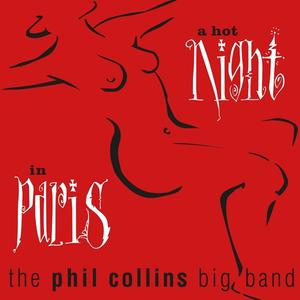 A Hot Night In Paris (Remastered) / Collins, Phil Big Band