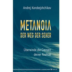Metanoia – Der Weg der Seher