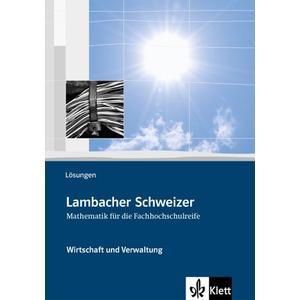 Lambacher Schweizer für die Fachhochschulreife. Wirtschaft und Verwaltung