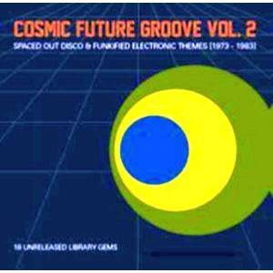 Various - Cosmic Future Groove Vol.2 - 1 Vinyl-LP