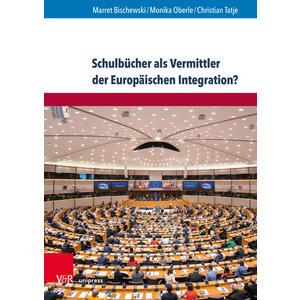 Schulbücher als Vermittler der Europäischen Integration?