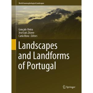 Landscapes and Landforms of Portugal