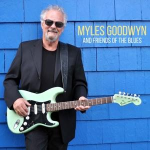 Goodwin,Myles - Myles And Friends Of The Blues - 1 CD
