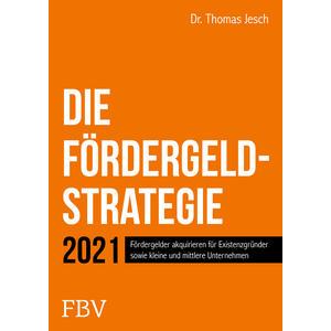 Die Fördergeld-Strategie