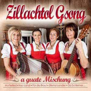 ZILLACHTOL GSONG - A GUATE MISCHUNG - 1 CD