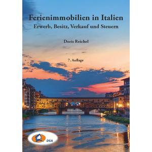 Ferienimmobilien in Italien - Erwerb, Besitz, Verkauf und Steuern