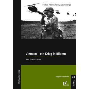 Vietnam - Ein Krieg in Bildern