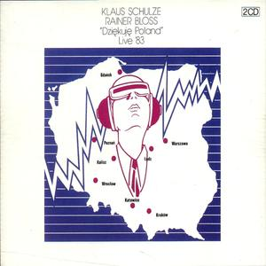 Dziekuje Poland Live '83 / Schulze,Klaus/Bloss,Rainer