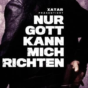 Various - Xatar präs.: Nur Gott kann mich richten - 1 CD