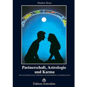 Partnerschaft, Astrologie und Karma
