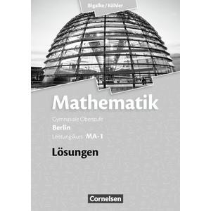 Bigalke/Köhler: Mathematik - Berlin - Ausgabe 2010 - Leistungskurs 1. Halbjahr