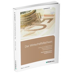 Der Wirtschaftsfachwirt / Lehrbuch 3