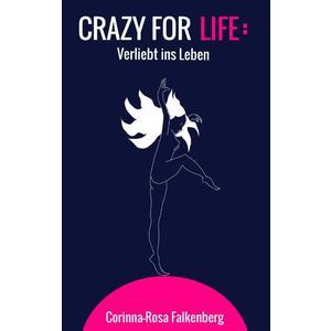 Crazy for Life