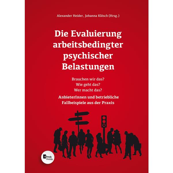 Die Evaluierung arbeitsbedingter psychischer Belastungen