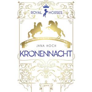 Royal Horses (3). Kronennacht