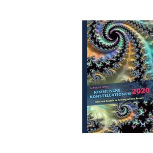 Himmlische Konstellationen 2020 Astrologisches Jahrbuch