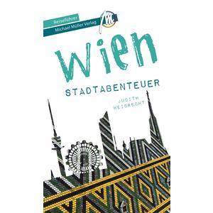 Wien - Stadtabenteuer Reiseführer Michael Müller Verlag