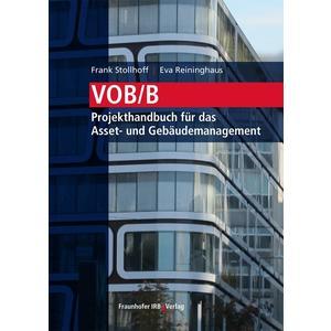 VOB/B - Projekthandbuch für das Asset- und Gebäudemanagement.
