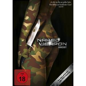 Various - Naked Weapon (Uncut) - 1 DVD