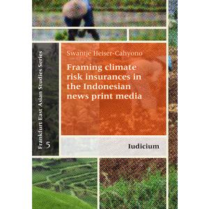 Framing climate risk insurances in the Indonesian news print media