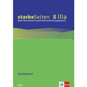 starkeSeiten BwR - Betriebswirtschaftslehre/ Rechnungswesen 8 IIIa. Ausgabe Bayern Realschule