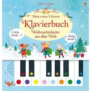 Mein erstes Usborne-Klavierbuch: Weihnachtslieder aus aller Welt