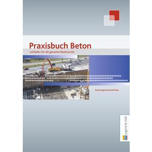 Praxisbuch Beton