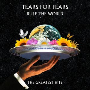 RULE THE WORLD - THE GREAT / Tears For Fears