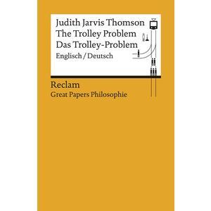 The Trolley Problem / Das Trolley-Problem