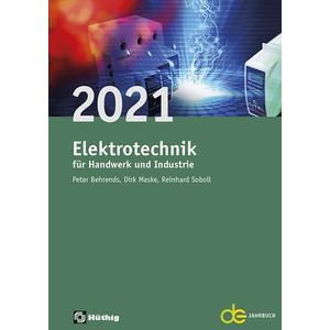 Jahrbuch für das Elektrohandwerk / Elektrotechnik für Handwerk und Industrie 2021