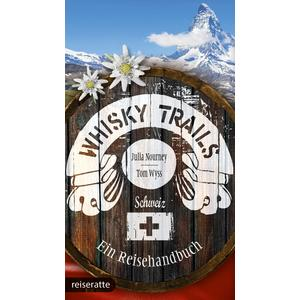 Whisky Trails Schweiz